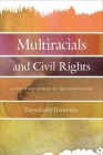 Multiracials and Civil Rights: Mixed-Race Stories of Discrimination Cover Image