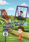 I don't Want to Wear a Mask! Cover Image