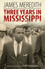 Three Years in Mississippi (Civil Rights in Mississippi) Cover Image