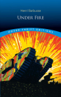 Under Fire (Dover Thrift Editions) Cover Image