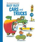 Richard Scarry's Busy Busy Cars and Trucks (Richard Scarry's BUSY BUSY Board Books) Cover Image