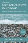 The Tennessee Divorce Client's Handbook: What Every Divorcing Spouse Needs to Know Cover Image
