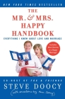The Mr. & Mrs. Happy Handbook: Everything I Know About Love and Marriage (with corrections by Mrs. Doocy) Cover Image