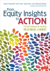 From Equity Insights to Action: Critical Strategies for Teaching Multilingual Learners Cover Image