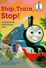 Stop, Train, Stop! a Thomas the Tank Engine Story (Thomas & Friends) (Beginner Books(R)) Cover Image
