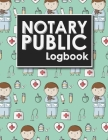 Notary Public Logbook: Notarial Record Book, Notary Public Book, Notary Ledger Book, Notary Record Book Template, Cute Veterinary Animals Cov Cover Image
