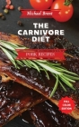 Carnivore Diet Cookbook - Pork Recipes: How to Get Lean, Build Muscles and Boost Strength Safely with the Meat Based Diet Cover Image