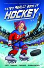 Kate's Really Good at Hockey Cover Image
