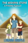 The Wishing Stone: #4 Pyramid Puzzles Cover Image