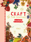 Craft the Seasons: 100 Creations by Nathalie Lété Cover Image
