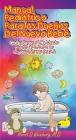 Manual Pediatrico Para Los Duenos del Nueva Bebe: Guia Para El Cuidado Y Mantenimiento de Su Nuevo Bebe Cover Image