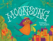 Moonsong: A Musical Tale of Magical Friendships Cover Image