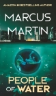 People of Water: A Sci-Fi Thriller of Near Future Eco-Fiction Cover Image