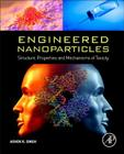 Engineered Nanoparticles: Structure, Properties and Mechanisms of Toxicity Cover Image