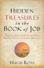 Hidden Treasures in the Book of Job: How the Oldest Book in the Bible Answers Today's Scientific Questions (Reasons to Believe) Cover Image