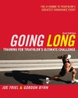 Going Long: Training for Triathlon's Ultimate Challenge Cover Image