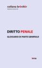 Diritto penale: Glossario di parte generale Cover Image
