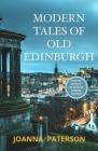 Modern Tales of Old Edinburgh Cover Image