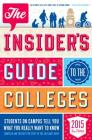 The Insider's Guide to the Colleges (Insider's Guide to the Colleges: Students on Campus) Cover Image