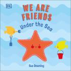 We Are Friends: Under the Sea Cover Image