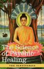 The Science of Psychic Healing Cover Image