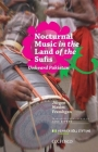 Nocturnal Music in the Land of the Sufis: The Unheard Pakistan Cover Image