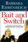 Bait and Switch: The (Futile) Pursuit of the American Dream Cover Image