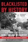 Blacklisted by History: The Untold Story of Senator Joe McCarthy and His Fight Against America's Enemies Cover Image
