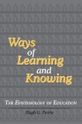Ways of Learning and Knowing: The Epistemology of Education Cover Image