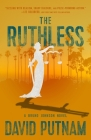 The Ruthless (A Bruno Johnson Thriller #8) Cover Image