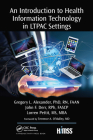An Introduction to Health Information Technology in LTPAC Settings (Himss Book) Cover Image