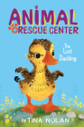 The Lost Duckling (Animal Rescue Center) Cover Image