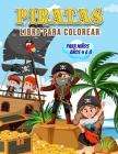 Piratas Libro para Colorear para Niños Años 4 a 8: Maravilloso libro de piratas para adolescentes, niños y jóvenes, libro para colorear de piratas par Cover Image