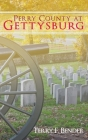 Perry County at Gettysburg Cover Image