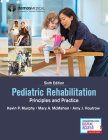 Pediatric Rehabilitation: Principles and Practice Cover Image