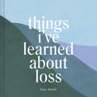 Things I've Learned About Loss Cover Image