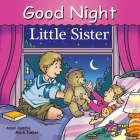 Good Night Little Sister (Good Night Our World) Cover Image