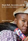 Black Bull, Ancestors and Me: My Life as a Lesbian Sangoma Cover Image