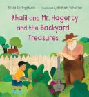 Khalil and Mr. Hagerty and the Backyard Treasures Cover Image