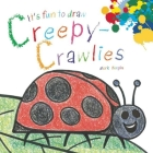 It's Fun to Draw Creepy-Crawlies Cover Image