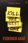 Kill the Next One Cover Image