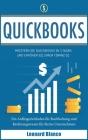Quickbooks: Meistern Sie Quickbooks in 3 Tagen und erhöhen Sie Ihren Finanz-IQ. Ein Anfängerleitfaden für Buchhaltung und Rechnung Cover Image