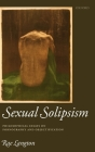 Sexual Solipsism: Philosophical Essays on Pornography and Objectification Cover Image
