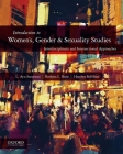 Introduction to Women's, Gender, and Sexuality Studies: Interdisciplinary and Intersectional Approaches Cover Image