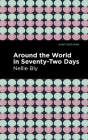 Around the World in Seventy-Two Days Cover Image