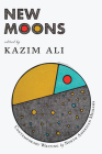 New Moons: Contemporary Writing by North American Muslims Cover Image
