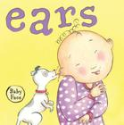 Ears (Baby Face board book) Cover Image
