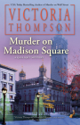 Murder on Madison Square (A Gaslight Mystery #25) Cover Image