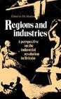 Regions and Industries: A Perspective on the Industrial Revolution in Britain Cover Image