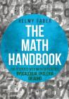 The Math Handbook for Students with Math Difficulties, Dyscalculia, Dyslexia or ADHD: (Grades 1-7) Cover Image